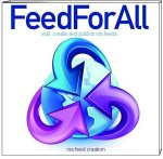 FeedForAll - Easy to use RSS Feed Creator - great for iTunes users and more!!!